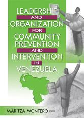 Leadership and Organization for Community Prevention and Intervention in Venezuela PDF