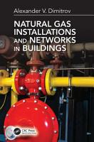 Natural Gas Installations and Networks in Buildings PDF