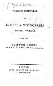 Varietas scripturae ex Paulli a Visigotthis epitomati codicibus