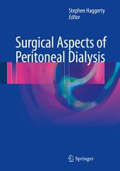 Surgical Aspects of Peritoneal Dialysis