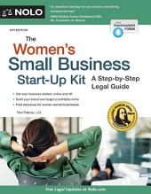 The Women's Small Business Start-Up Kit: A Step-by-Step Legal Guide, Edition 4