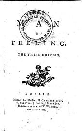 The Man of Feeling. The Third Edition. [By Henry Mackenzie.]