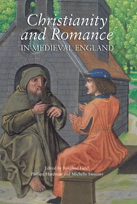 Christianity and Romance in Medieval England PDF