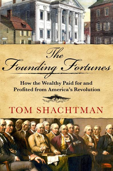Download The Founding Fortunes Book