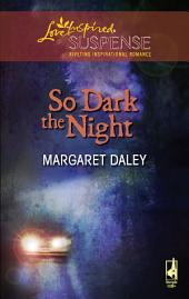 So Dark the Night: A Single Dad Romance