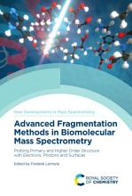 Advanced Fragmentation Methods in Biomolecular Mass Spectrometry PDF