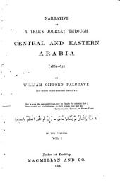 Narrative of a Year's Journey Through Central and Eastern Arabia: (1862-1863)