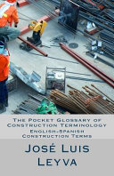 The Pocket Glossary of Construction Terminology