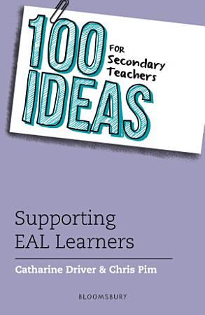 100 Ideas for Secondary Teachers  Supporting EAL Learners PDF
