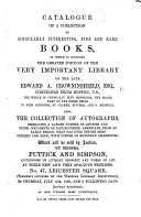 Catalogue of a Collection of Singularly Interesting, Fine and Rare Books, in which is included the greater portion of the very important library of the late Edward A. Crowninshield, Esq., consigned from Boston, U.S. ... Also, the collection of autographs ... which will be sold by auction ... on Thursday, July 12th, 1860, and 8 following days, etc