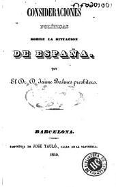 Consideraciones políticas sobre la situacion de España