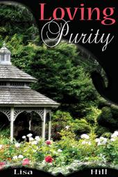 Loving Purity