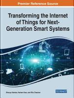 Transforming the Internet of Things for Next Generation Smart Systems PDF
