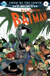All Star Batman (2016-) #8
