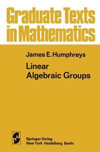 Linear Algebraic Groups PDF
