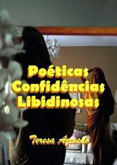 Poéticas Confidências Libidinosas