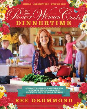 The Pioneer Woman Cooks  Dinnertime iBA PDF