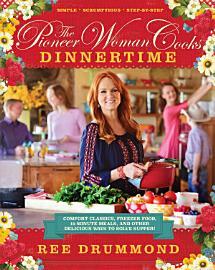 Pioneer Woman Cooks  Dinnertime  The IBA