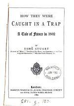 How they were caught in a trap, by Esmè Stuart