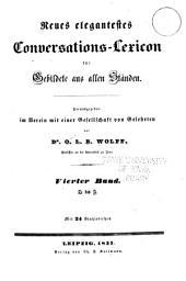 Neues elegantestes Conversations-Lexicon für Gebildete aus allen Ständen: Band 4
