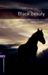 Black Beauty Level 4 Oxford Bookworms Library: Edition 3