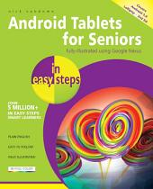 Android Tablets for Seniors in easy steps, 2nd edition: Covers Android 5.0 Lollipop