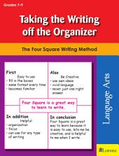 Taking the Writing off the Organizer: The Four Square Writing Method for Grades 7-9