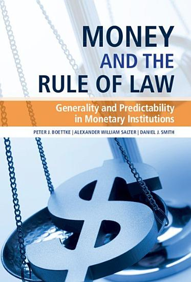 Money and the Rule of Law PDF