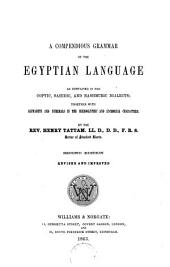 A Compendious Grammar of the Egyptian Language as Contained in the Coptic ... by the Rev. Henry Tattam
