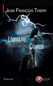 L'affaire Cirrus: Thriller