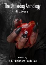 The Underdog Anthology, Volume 1