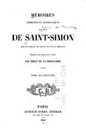 Mémoires complets et authentiques du duc de Saint-Simon: sur le siècle de Louis XIV et la régence, Volume17
