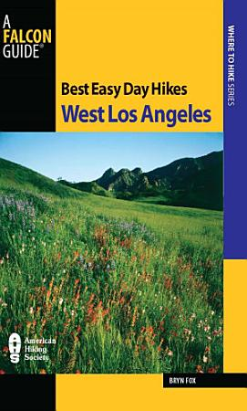 Best Easy Day Hikes West Los Angeles PDF