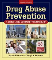 Drug Abuse Prevention: Edition 3