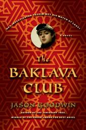 The Baklava Club: A Novel
