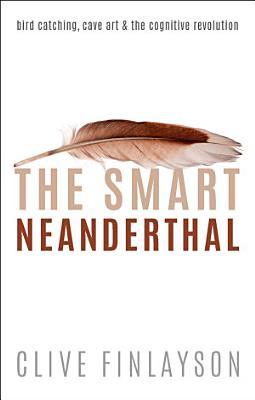The Smart Neanderthal