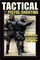 Tactical Pistol Shooting