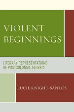 Violent Beginnings