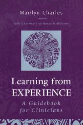 Learning from Experience: Guidebook for Clinicians