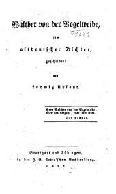 Walther von der Vogelweide: ein altdeutscher Dichter