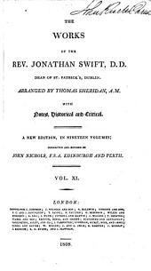 The Works of the Rev. Jonathan Swift, D.D. ...: With Notes, Historical and Critical, Volume 11