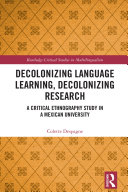 Decolonizing Language Learning, Decolonizing Research