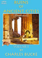 Ruins of Ancient Cities: (Volume - I)