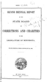 Biennial Report of the State Board of Corrections and Charities to the Legislature of Minnesota: Volumes 2-3
