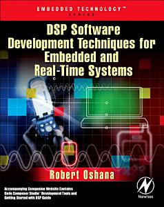 DSP Software Development Techniques for Embedded and Real Time Systems