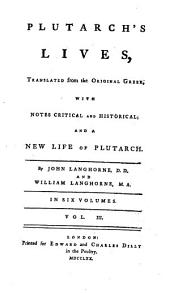 Plutarch's Lives,: Translated from the Original Greek, with Notes Critical and Historical, and a New Life of Plutarch, Volume 3