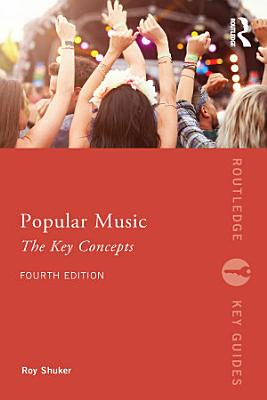 Popular Music  The Key Concepts PDF