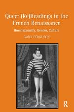 Queer (Re)Readings in the French Renaissance