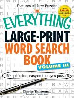 The Everything Large-Print Word Search Book Vol. 3