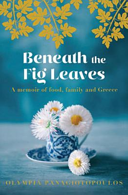 Beneath the Fig Leaves